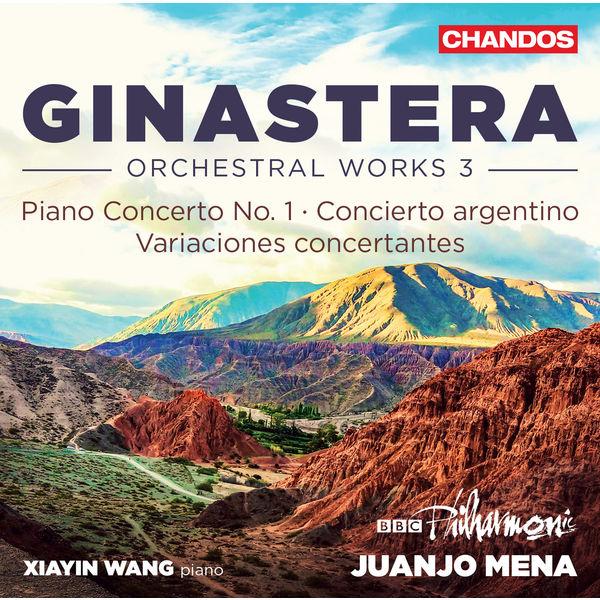 Xiayin Wang - Ginastera: Orchestral Music, Vol. 3