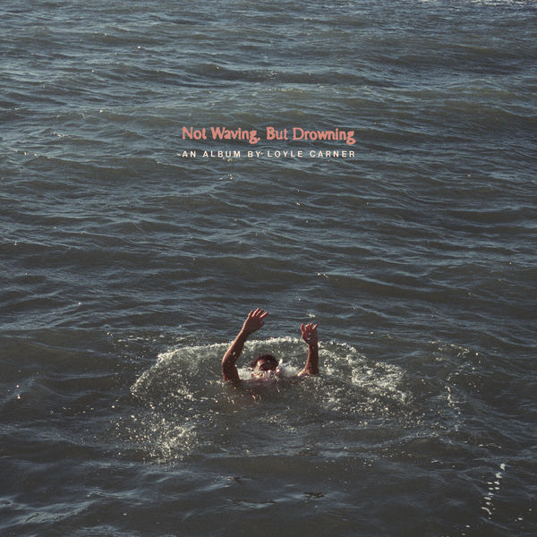 Loyle-Carner|Not Waving, But Drowning