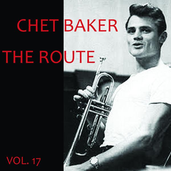 Chet Baker - The Route, Vol. 17