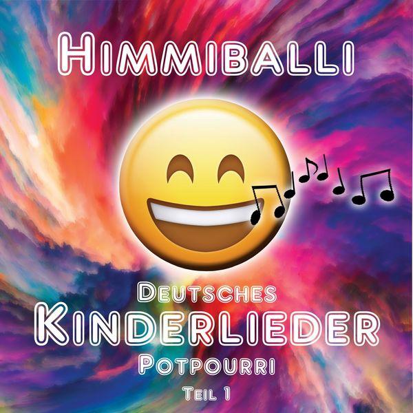 Himmiballi - Deutsches Kinderlieder Potpourri - Teil 1