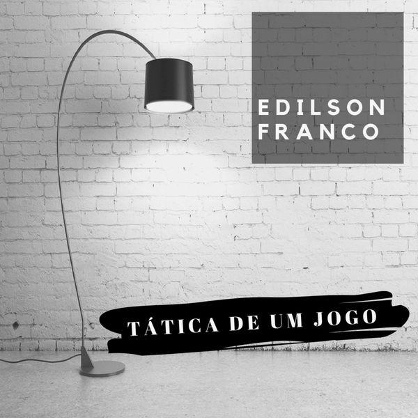 Edilson Franco - Tática de um Jogo