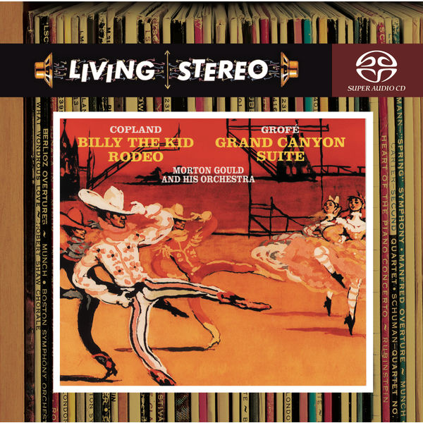 Morton Gould - Copland: Billy the Kid & Rodeo; Grofe: Grand Canyon Suite