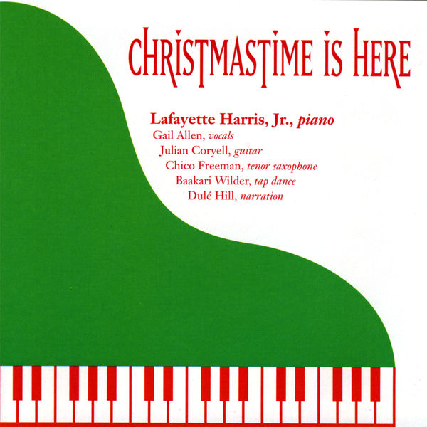 Lafayette Harris Jr. - Christmastime Is Here