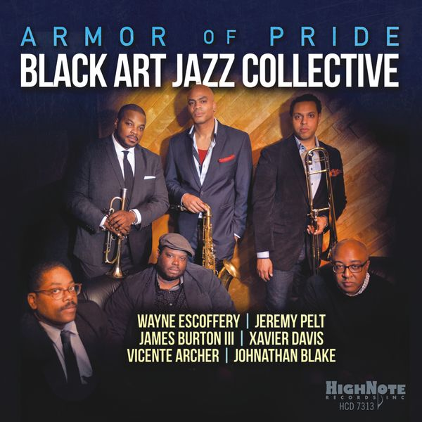 Black Art Jazz Collective - Armor of Pride