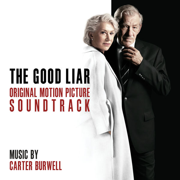 Carter Burwell - The Good Liar (Original Motion Picture Soundtrack)
