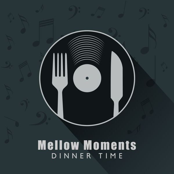 Various Artists - Mellow Moments: Dinner Time