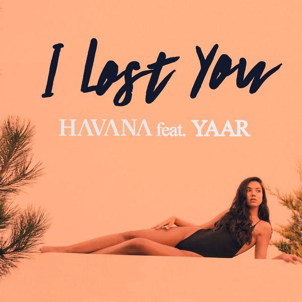 Album I Lost You (feat  Yaar), Havana   Qobuz: download and