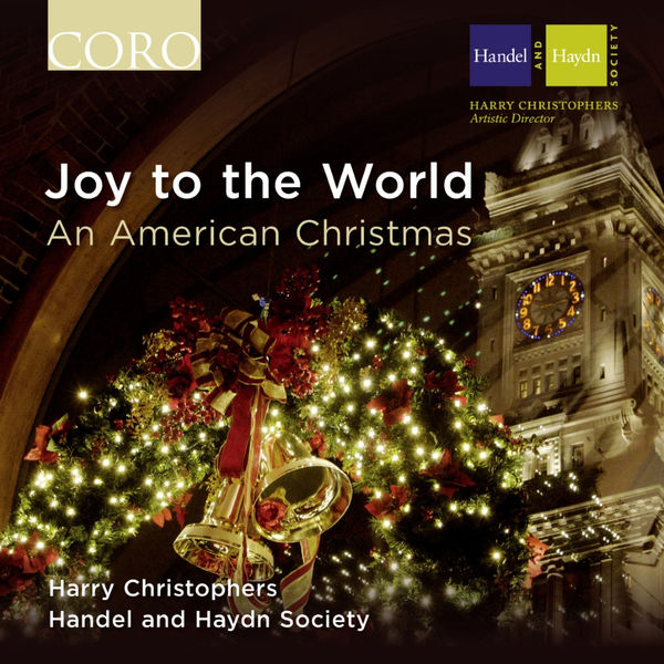 Gustav Holst - Joy to the World - An American Christmas