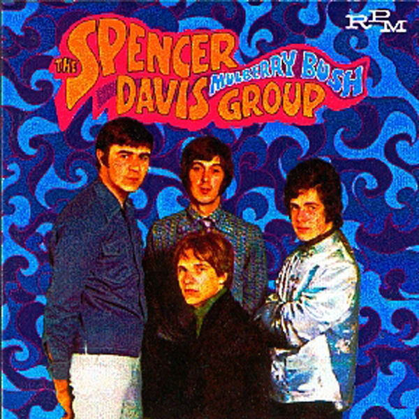 The Spencer Davis Group - Mulberry Bush