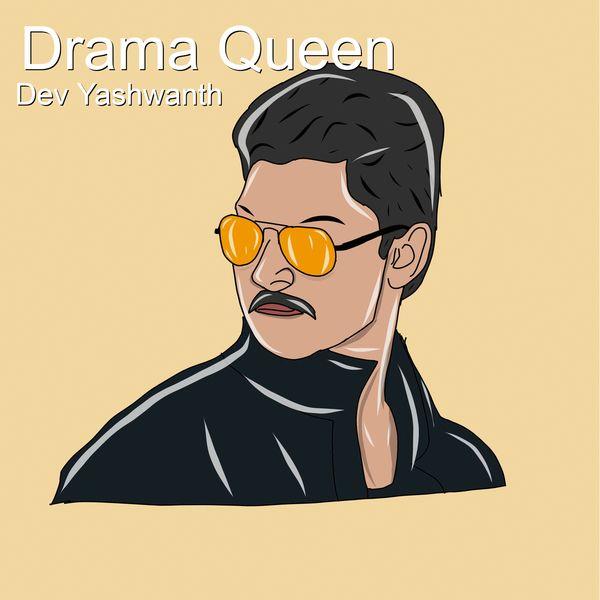 Dev Yashwanth - Drama Queen