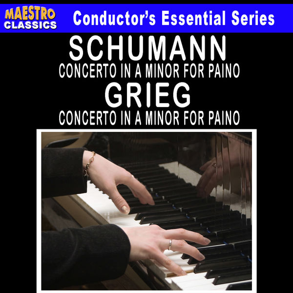 Edvard Grieg - Grieg: Piano Concerto in A Minor - Schumann: Piano Concerto in A Minor