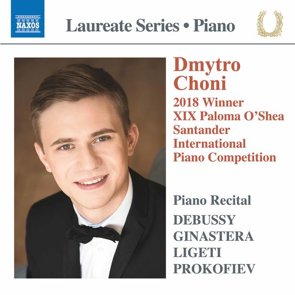 Dmytro Choni - Debussy, Ginastera & Others: Piano Works