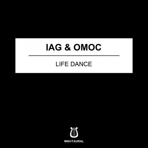 Iag & Omoc - Life Dance