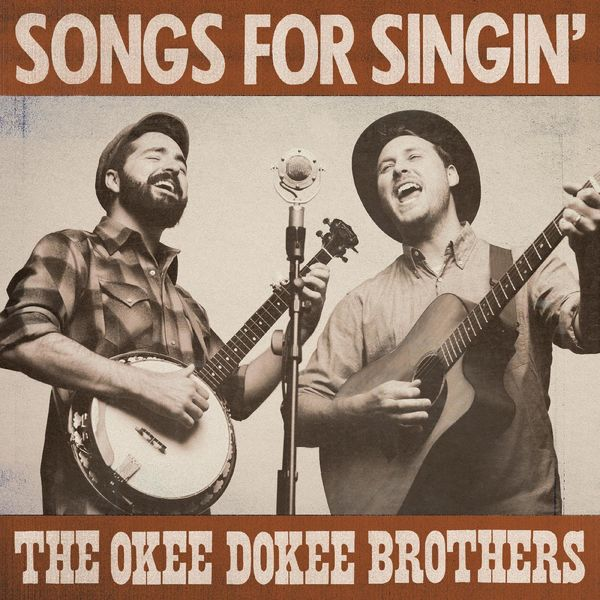 The Okee Dokee Brothers - Songs for Singin'
