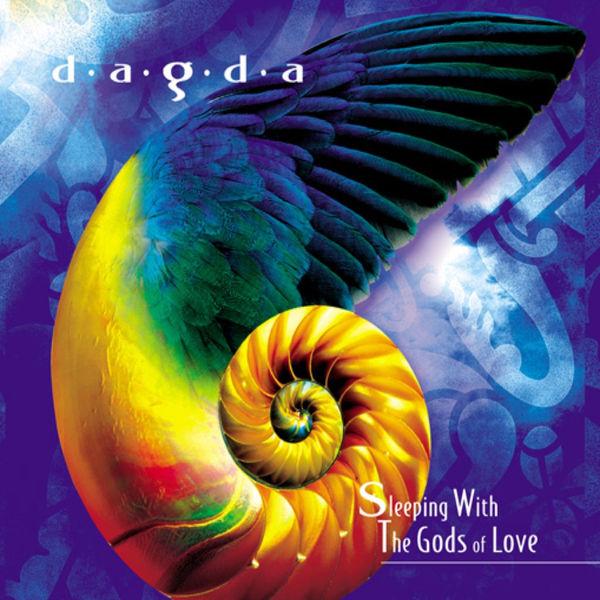 Dagda - Sleeping with the Gods of Love