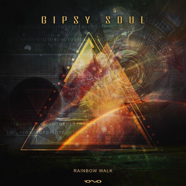 Gipsy Soul - Rainbow Walk