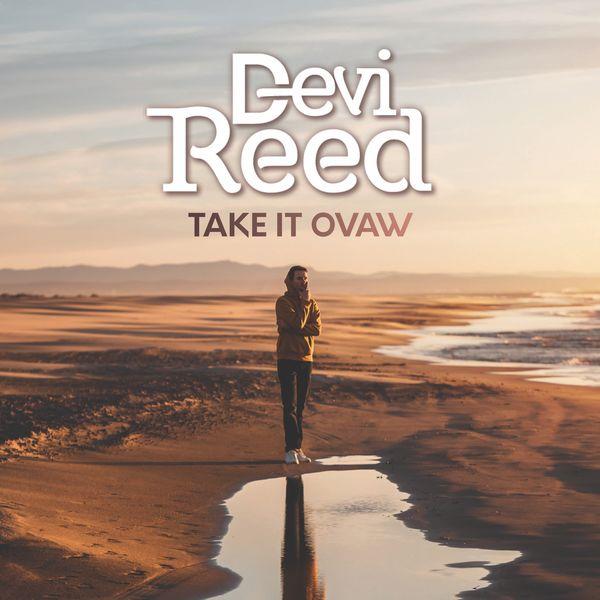 Devi Reed - TAKE IT OVAW