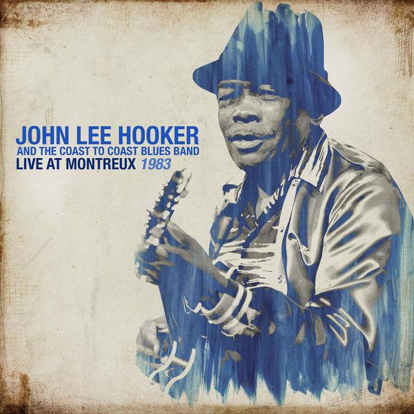 John Lee Hooker Live At Montreux 1983 (Live)