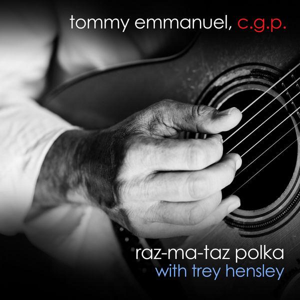 Tommy Emmanuel - Raz-Ma-Taz Polka (with Trey Hensley)