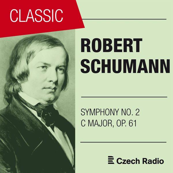 Prague Radio Symphony Orchestra - Robert Schumann: Symphony No. 2, Op. 61