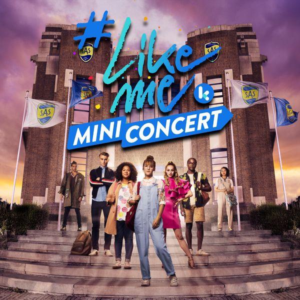 #LikeMe Cast - #LikeMe Mini Concert
