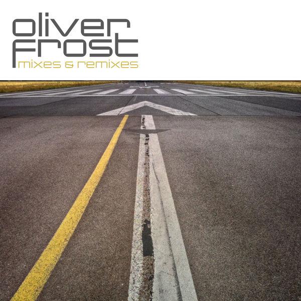 Oliver Frost - Mixes & Remixes