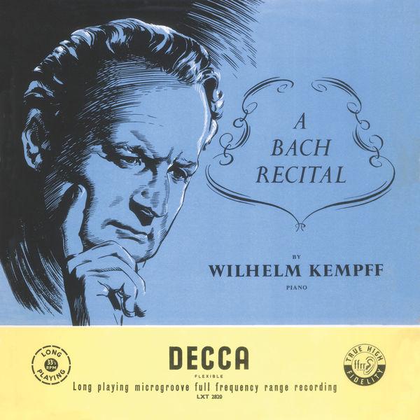 Wilhelm Kempff - A Bach Recital (Mono recording)