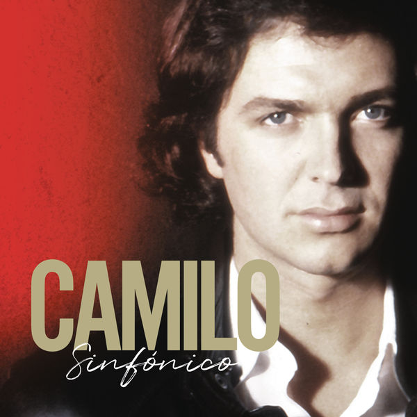 Camilo Sesto - Camilo Sinfónico