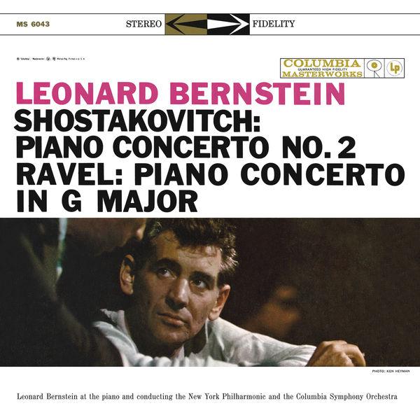 Leonard Bernstein|Shostakovich: Piano Concerto No. 2 -  Ravel: Piano Concerto in G Major - Gershwin: Rhapsody in Blue
