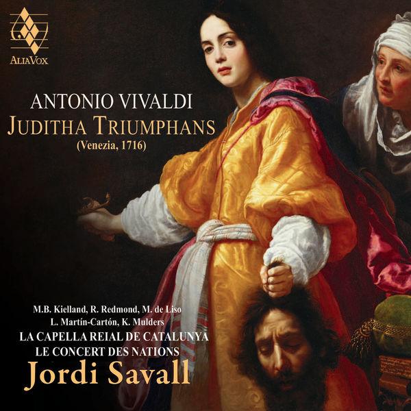 Jordi Savall - Vivaldi : Juditha Triumphans, RV 644