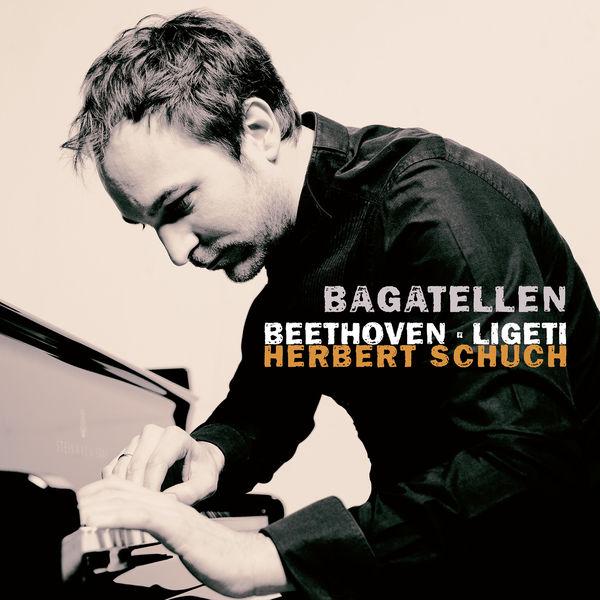 Herbert Schuch - Bagatellen