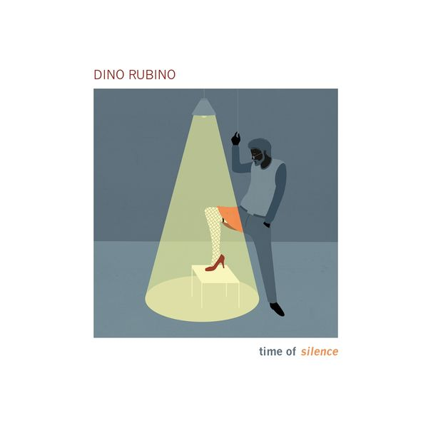 Dino Rubino - time of silence (feat. Emanuele Cisi, Paolino Dalla Porta, Enzo Zirilli)