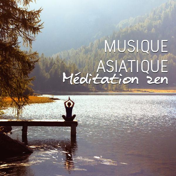 Buddhist méditation académie - Musique asiatique: Méditation zen et la guérison spirituelle, détente et bien-être, la pratique du yoga et le tai-chi