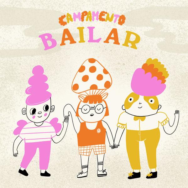 Campamento - Bailar