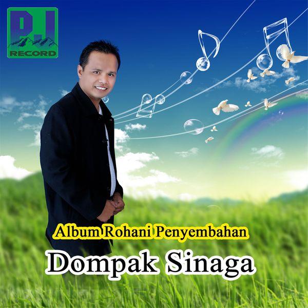 Dompak Sinaga - Album Rohani Penyembahan