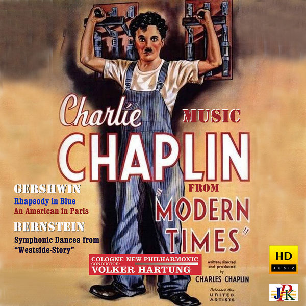 Cologne New Philharmonic Orchestra - Chaplin: Modern Times