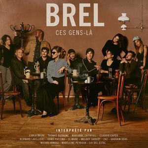 """Afficher """"Brel- Ces gens-là"""""""