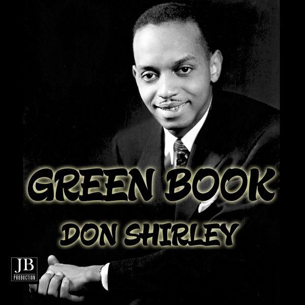 Don Shirley - Green Book