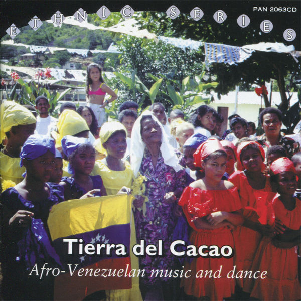 Various Performers - Tierra del Cacao: Afro-Venezuelan Music and Dance