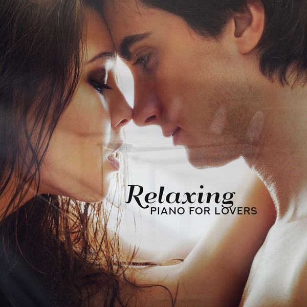 Relaxing Piano Jazz Music Ensemble - Relaxing Piano for Lovers: Love Songs, Background Music for Romantic Night, Tantric Sex, Deep Desire