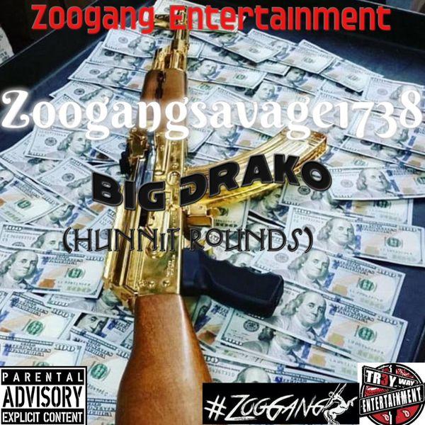 Zoogangsavage1738 - Hunnit Rounds