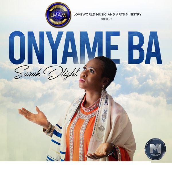 Sarah Dlight - Onyame Ba