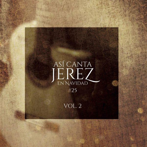 Así Canta Jerez - Así Canta Jerez en Navidad, Vol. 2 #25
