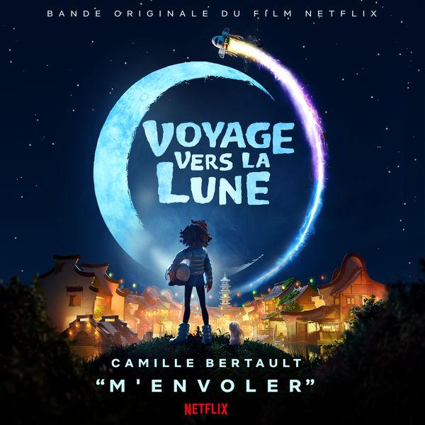 """Camille Bertault - M'envoler (Extrait du film Netflix """"Voyage vers la Lune"""")"""