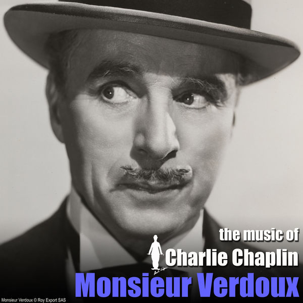 Monsieur Verdoux Original Motion Picture Soundtrack Charlie