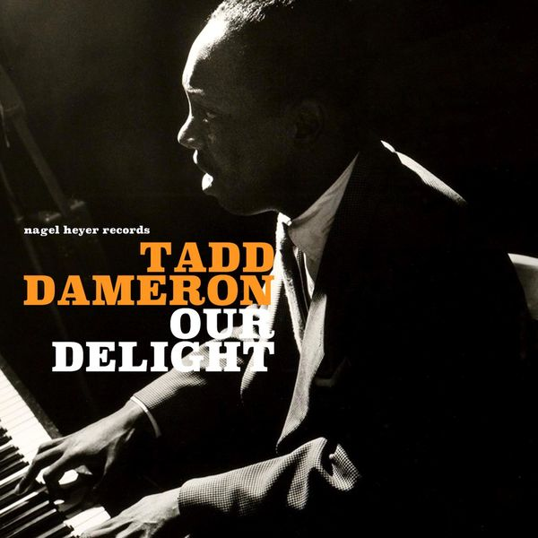Tadd Dameron - Our Delight