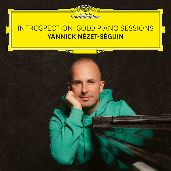 Yannick Nézet-Séguin - Introspection: Solo Piano Sessions
