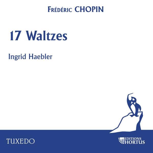 Ingrid Haebler - Chopin: 17 Waltzes