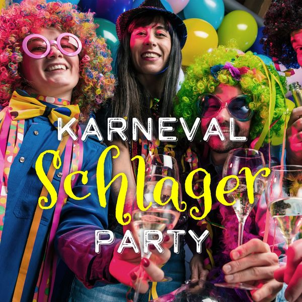 Various Artists - Karneval Schlager Party