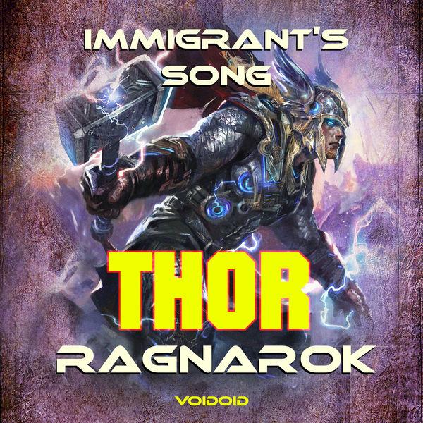 Voidoid - Immigrant's Song - Thor-Ragnarok